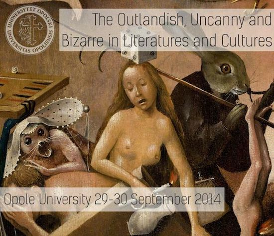 The Outlandish, Uncanny, and Bizarre in Literatures and Cultures